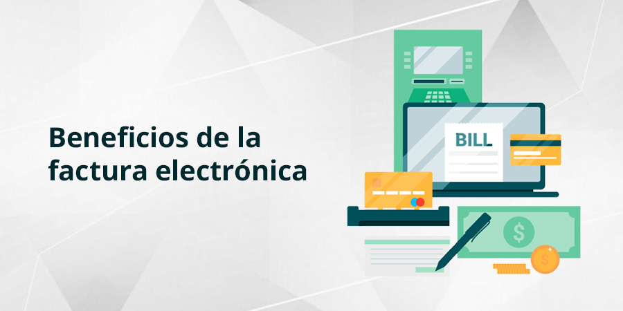 La facturación electrónica: particularidades y beneficios