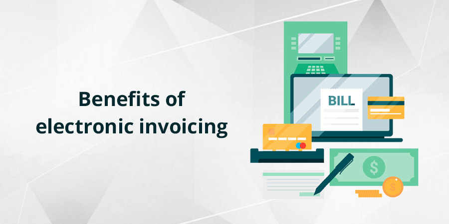 E-invoicing: distinctive features and benefits